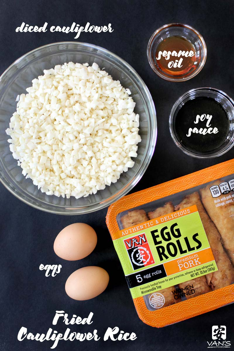 "Need a low-carb dinner idea? Try this fried cauliflower rice recipe made with Van's Kitchen egg rolls. It's a healthy spin on classic takeout fried rice. This recipe is so light, fluffy, and tasty, you may never go back to ""real"" fried rice again!"